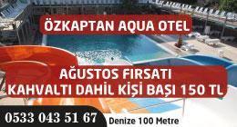 Özkaptan Aqua Otel